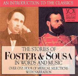 Stories of Foster and Sousa in Words and Music CD