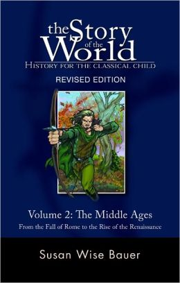 Story of the World: Volume 2: Middle Ages