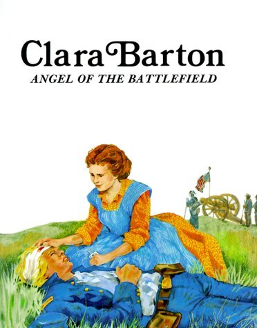 Clara Barton (Angel of the Battlefield) - Click Image to Close