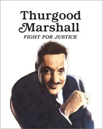 Thurgood Marshall (Fight for Justice) - Click Image to Close
