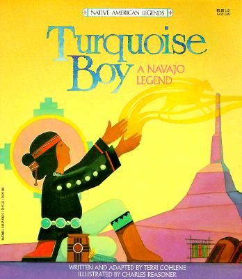 Turquoise Boy (a Navajo Legend)