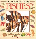 Fishes (First Nature Series)