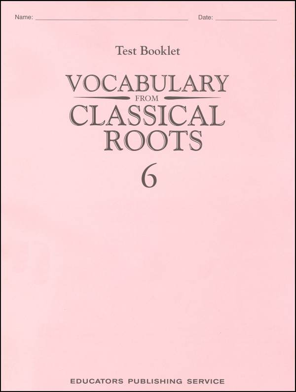 Vocabulary from Classical Roots 6 Tests
