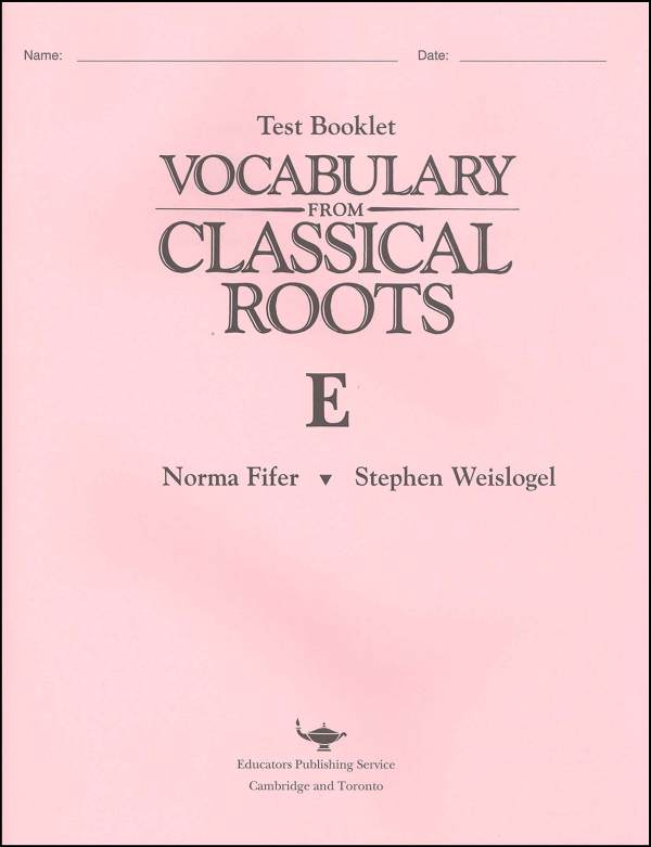Vocabulary from Classical Roots E Tests