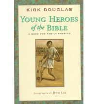 Young Heroes of the Bible: A Book for Family Sharing