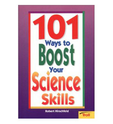 101 Ways to Boost Your Science Skills
