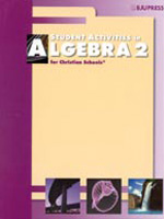 Algebra 2: Student Activities 2nd ed BJU