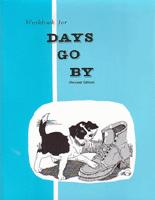 Days Go By Workbook