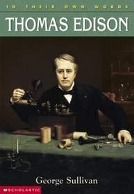 In Their Own Words: Thomas Edison