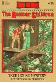 Boxcar Children #14: Tree House Mystery