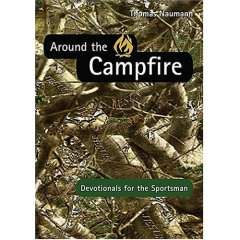 Around the Campfire: Devotionals for the Sportsman