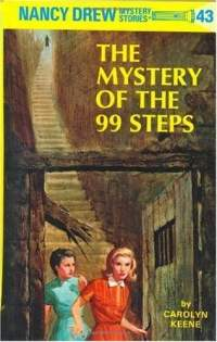 Nancy Drew #43: The Mystery of the 99 Steps