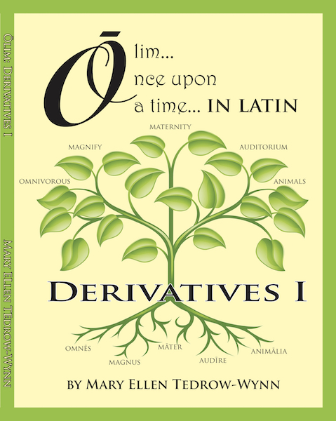 Olim, Once Upon a Time, Derivative I (Latin-English)