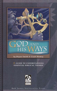 God and His Ways: Student Text Grade 9 - 12