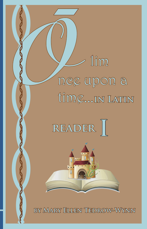 Olim, Once Upon a Time, In Latin Reader I and Workbook I set - Click Image to Close