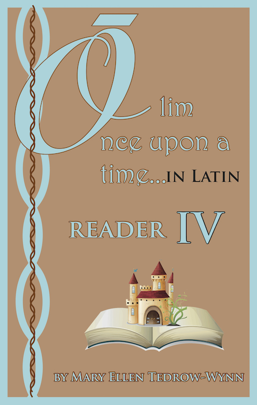 Once Upon a Time in Latin, Reader IV and Workbook IV set
