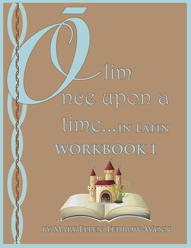 Olim, Once Upon a Time, In Latin Workbook I - Click Image to Close