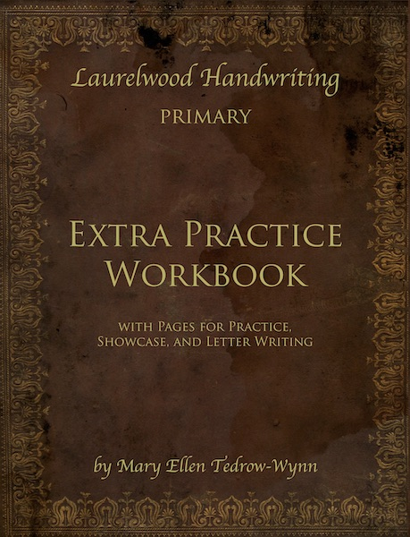 Laurelwood Handwriting Primary: Extra Practice Workbook