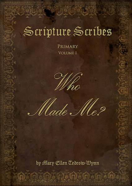 Scripture Scribes: Who Made Me?