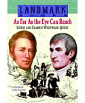 As Far As the Eye Can Reach: Lewis & Clark's Westward Quest