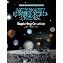 Apologia: Exploring Creation with Astronomy NOTEBOOKING JOURNAL