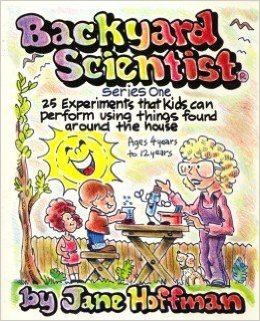 Backyard Scientist Series: Book 1