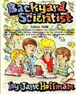 Backyard Scientist Series: Book 4