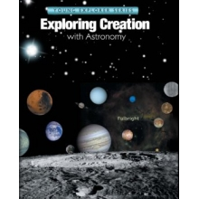 Apologia: Exploring Creation with Astronomy TEXTBOOK