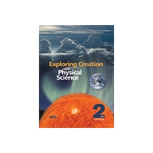 Apologia: Exploring Creation with Physical Science 2ND Ed. TEXT