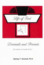 Life of Fred: Decimals and Percents