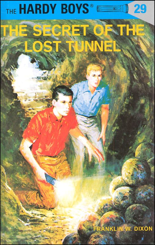 Hardy Boys #29: The Secret of the Lost Tunnel