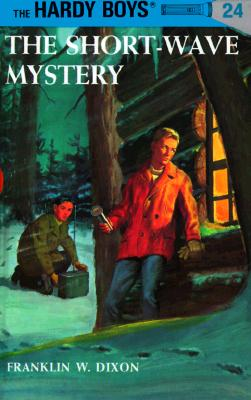 Hardy Boys #24: The Short-Wave Mystery