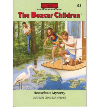 Boxcar Children #12: Houseboat Mystery