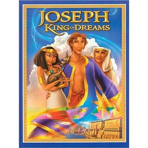 Joseph; King of Dreams