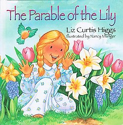 Parable of the Lily (Parables Series)