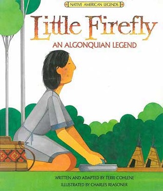 Little Firefly (an Algonquian Legend)