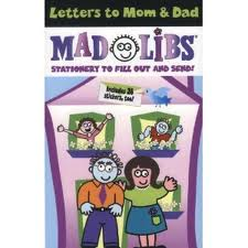 Mad Libs: Letters to Mom & Dad