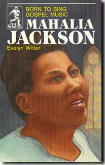 Mahalia Jackson, Singer for God (Sower)