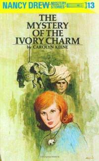 Nancy Drew #13: The Mystery of the Ivory Charm