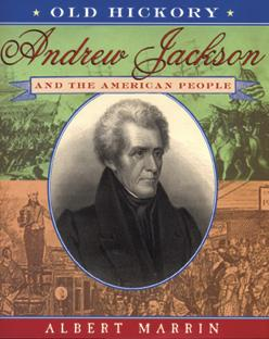 Andrew Jackson; Old Hickory