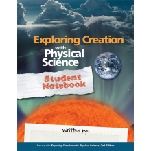 Apologia: Exploring Creation with Physical Science 2ND Ed. NOTBK