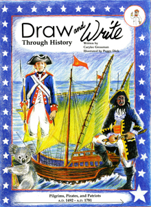 Draw and Write Through History: Pilgrims, Pirates, Patriots