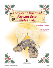 Best Christmas Pageant Ever: Progeny Press Study Guide