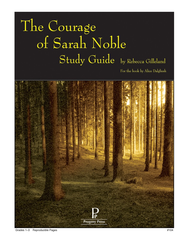 Courage of Sarah Noble: Progeny Press Study Guide