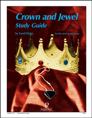 Crown and Jewel: Progeny Press Study Guide