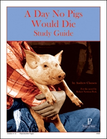 Day No Pigs Would Die, A: Progeny Press Study Guide