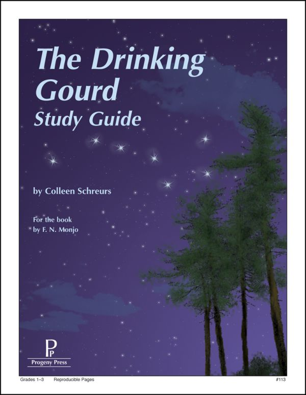 Drinking Gourd: Progeny Press Study Guide