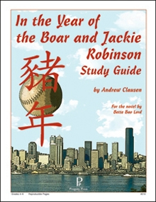 In the Year of the Boar and Jackie Robinson: Progeny Study Guide
