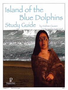 Island of the Blue Dolphins: Progeny Press Study Guide