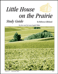 Little House on the Prairie: Progeny Press Study Guide